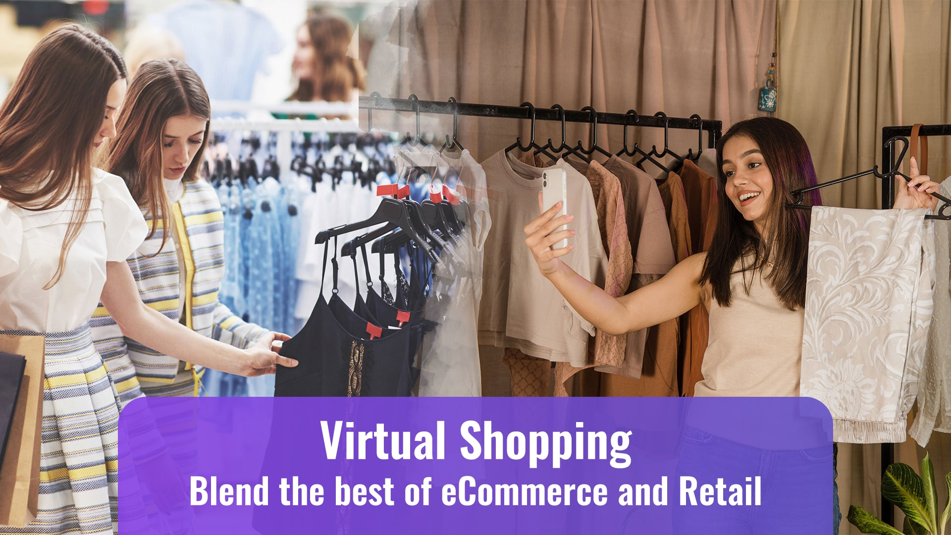 Virtual-Shopping-Blend-the-best-of-eCommerce-and-Retail-thumbnail
